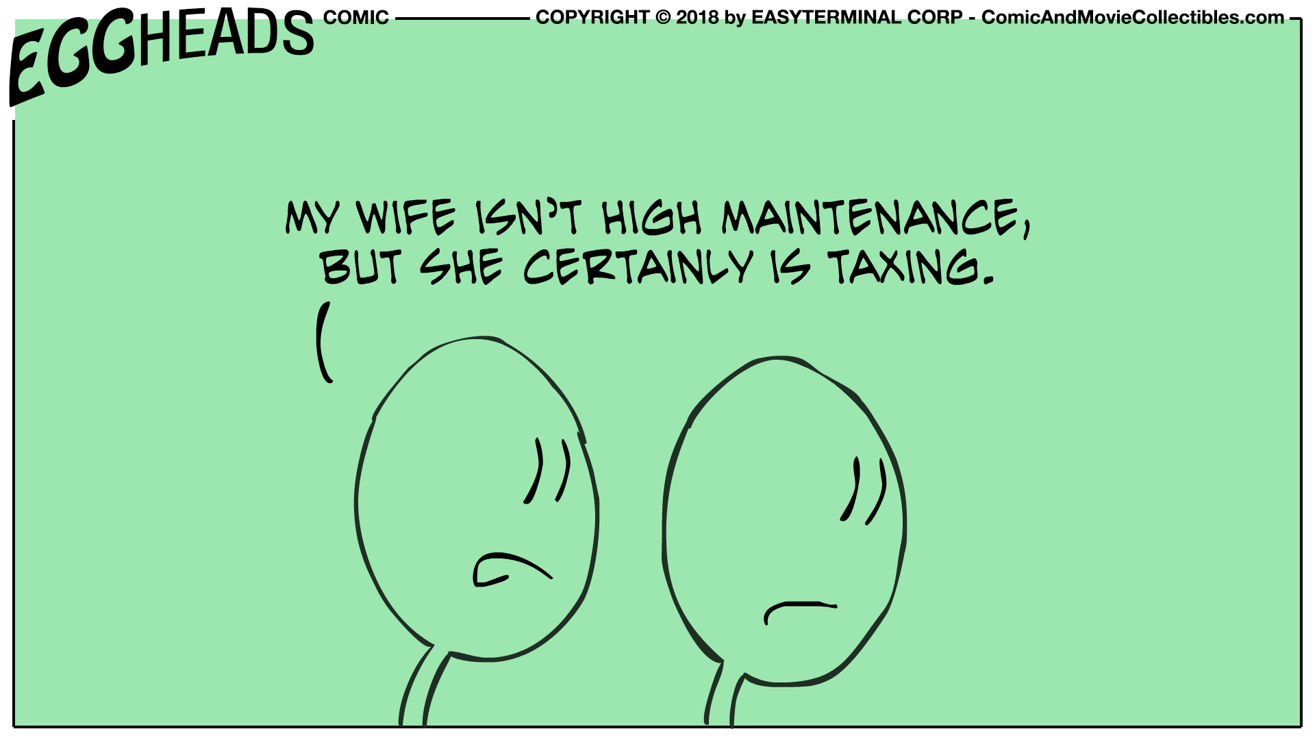 Webcomic Eggheads Comic Strip 030 High Maintenance