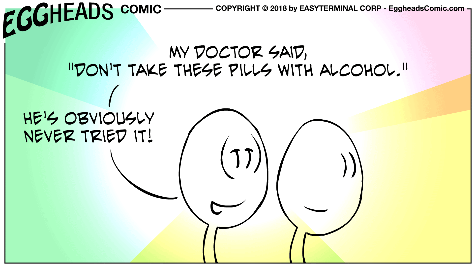 Webcomic Eggheads Comic Strip 052 My Doctor Said