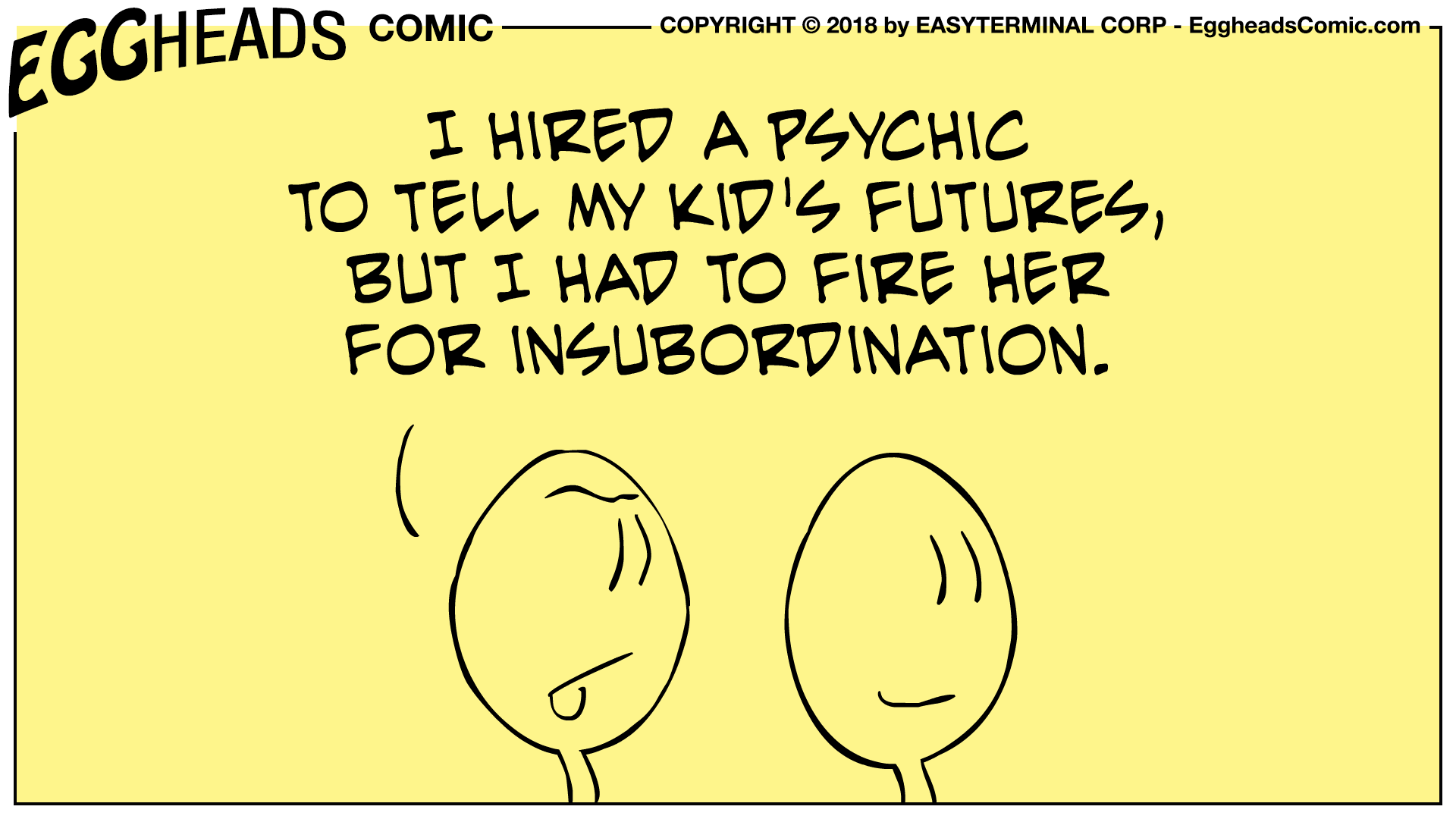 Webcomic Eggheads Comic Strip 055 I Hired A Psychic