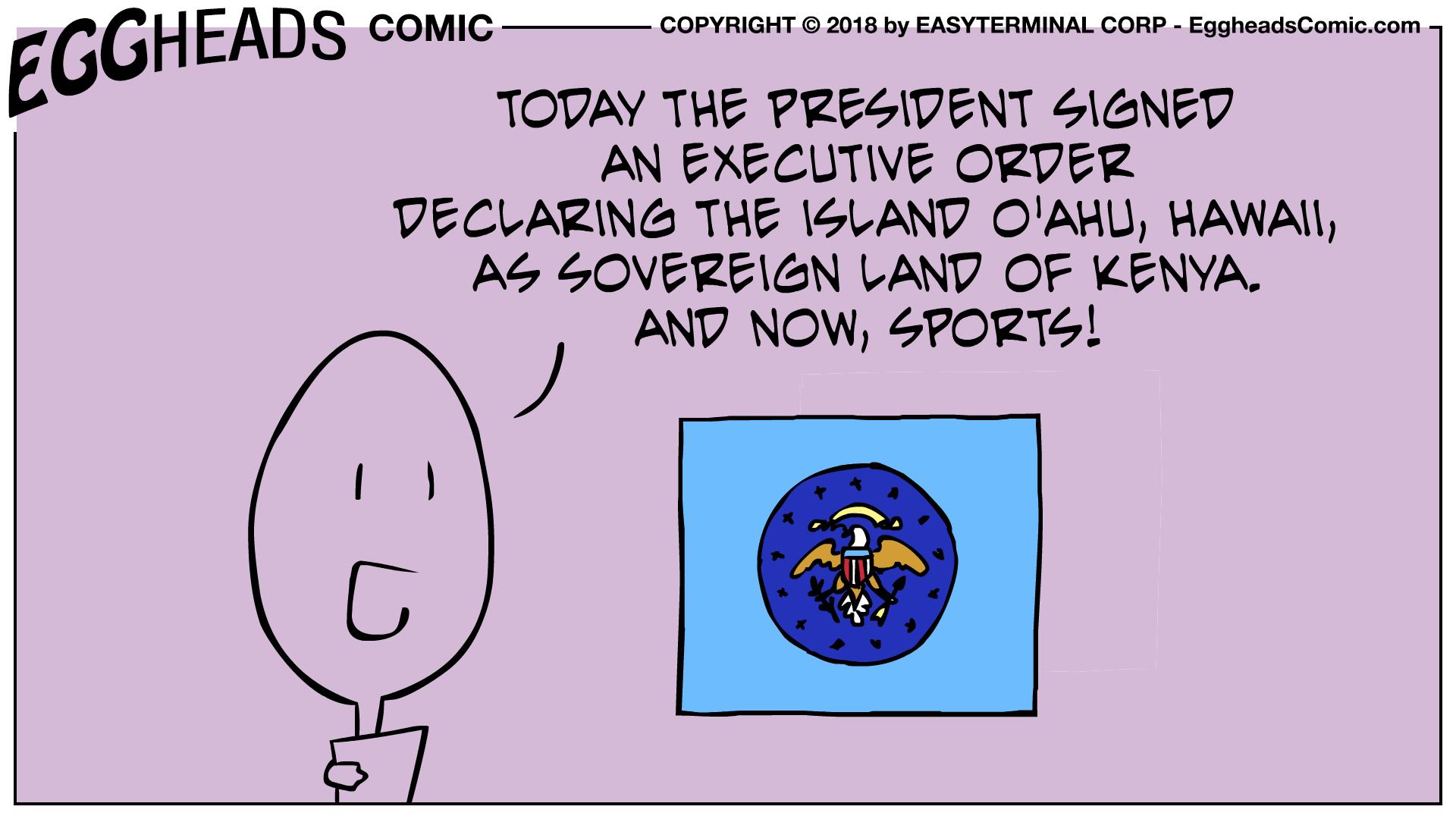 Webcomic Eggheads Comic Strip 056 Executive Order
