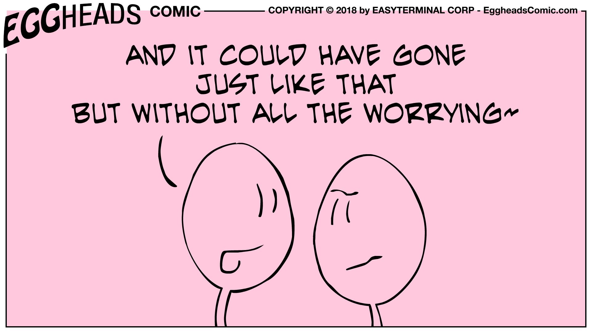 Webcomic Eggheads Comic Strip 060 Just Like That