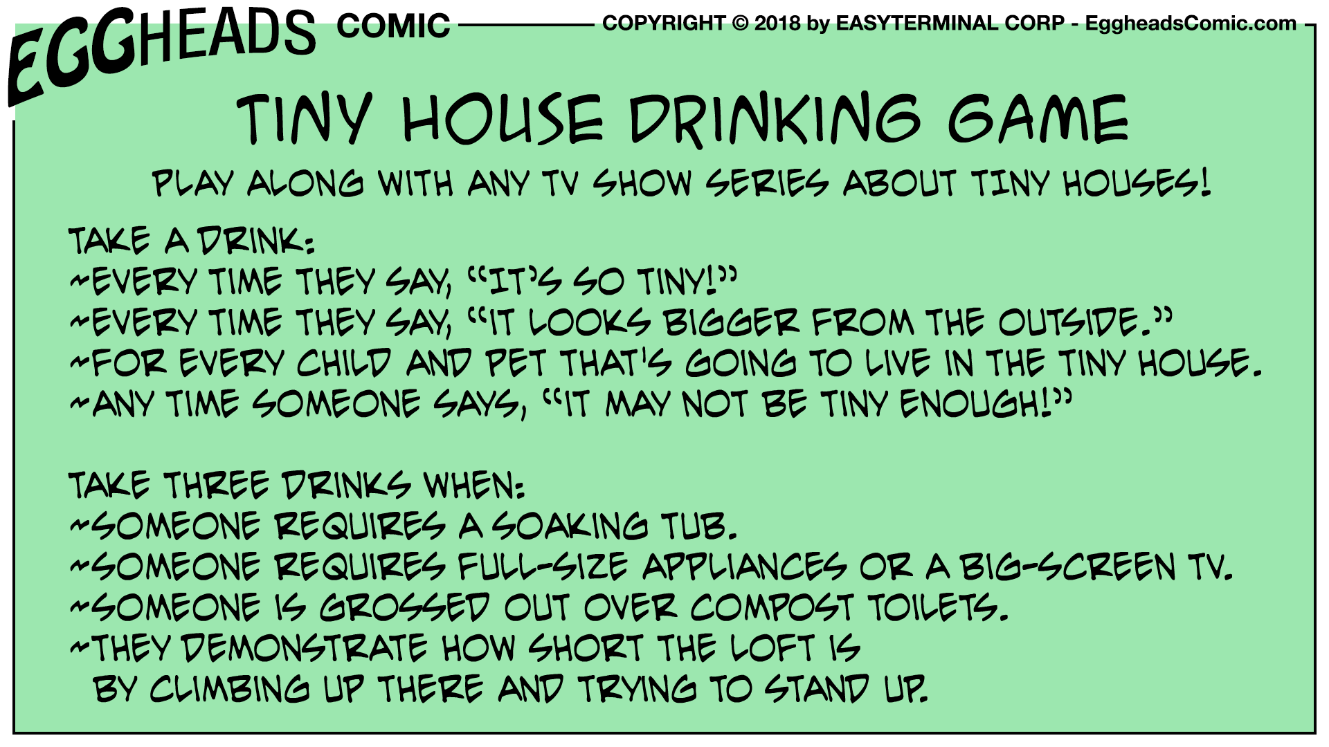 Webcomic Eggheads Comic Strip 065 Tiny House Drinking Game
