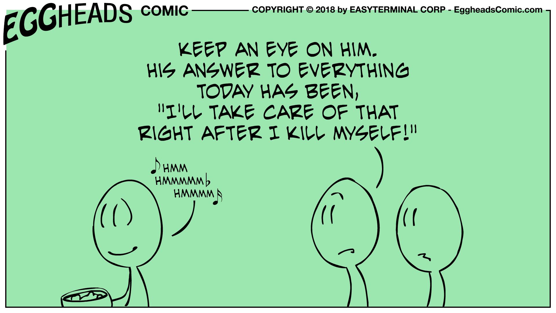 Webcomic Eggheads Comic Strip 082 Keep An Eye On Him