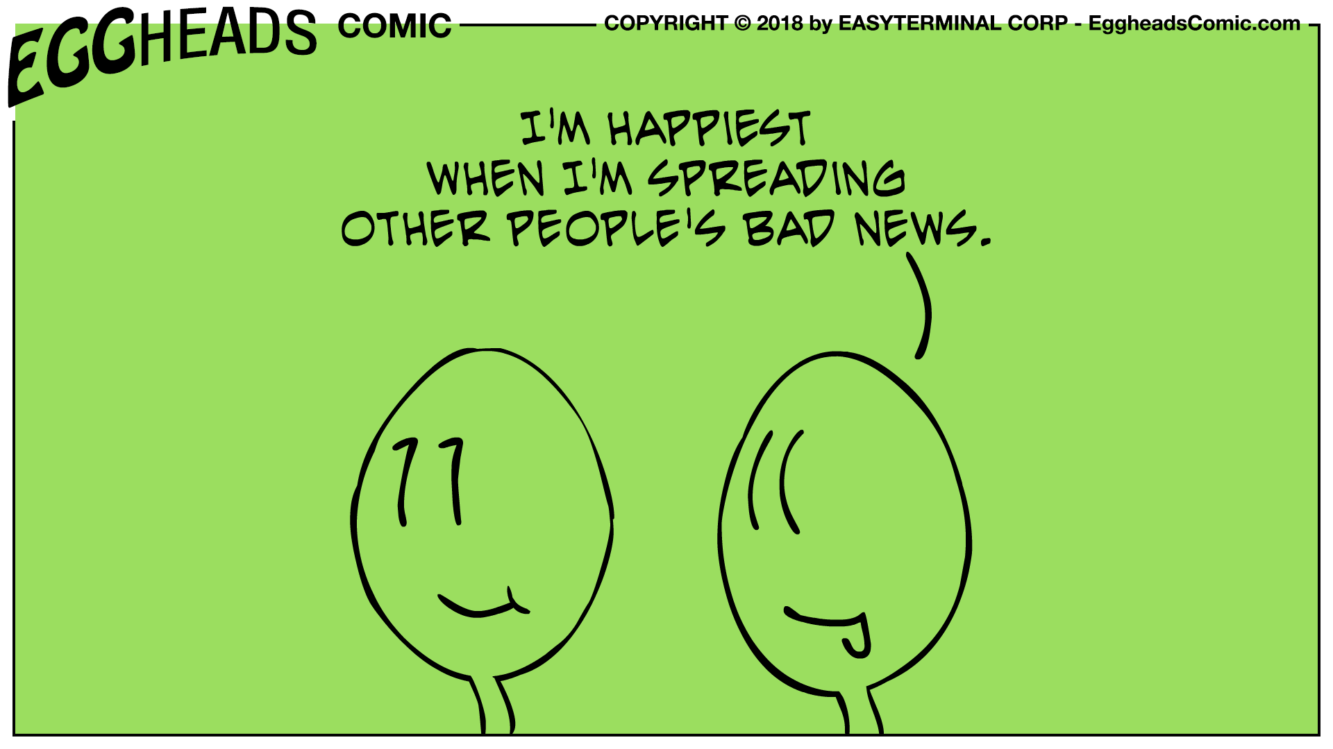 Webcomic Eggheads Comic Strip 089 Happiest When