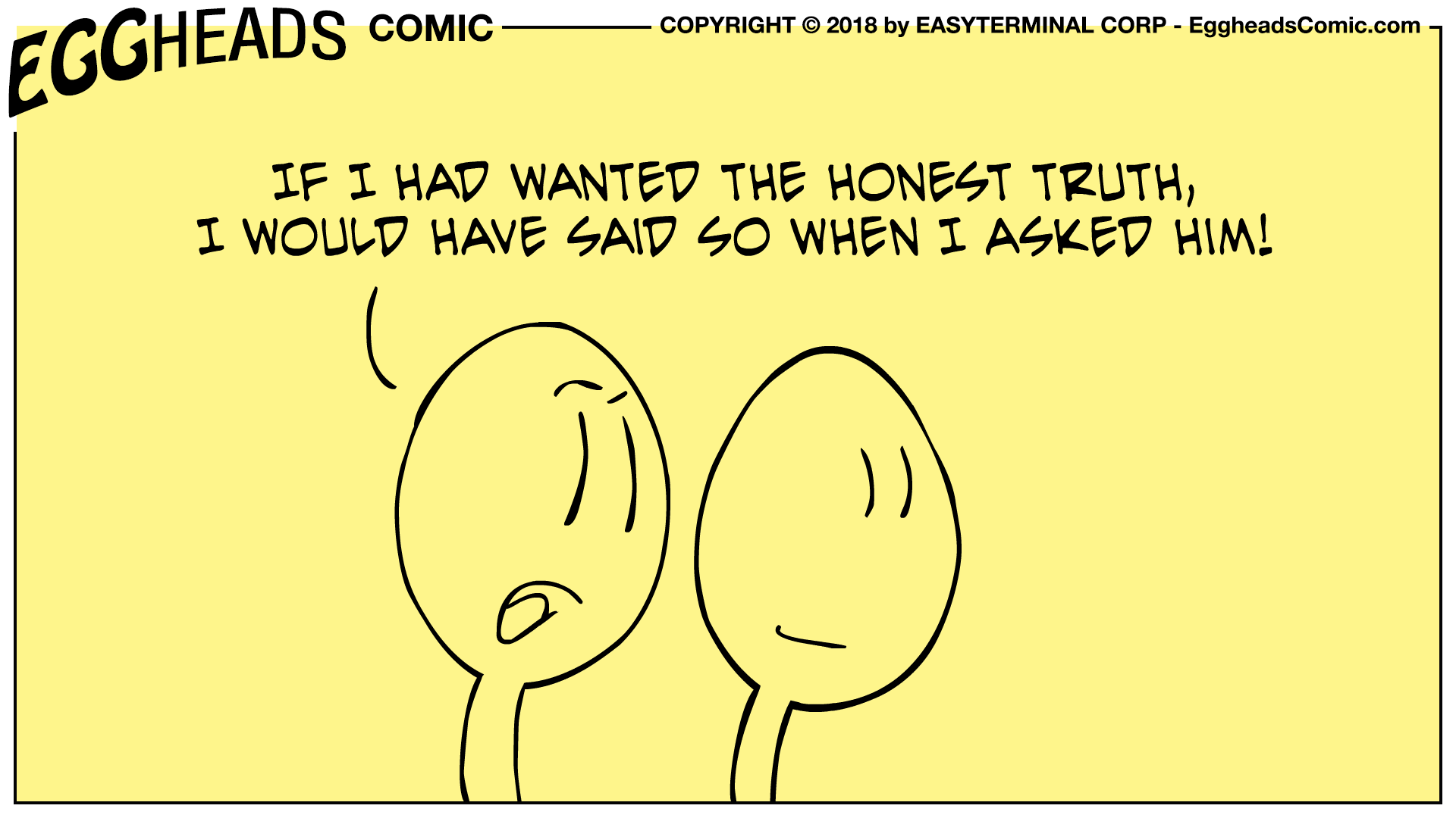 Webcomic Eggheads Comic Strip 098 The Honest Truth
