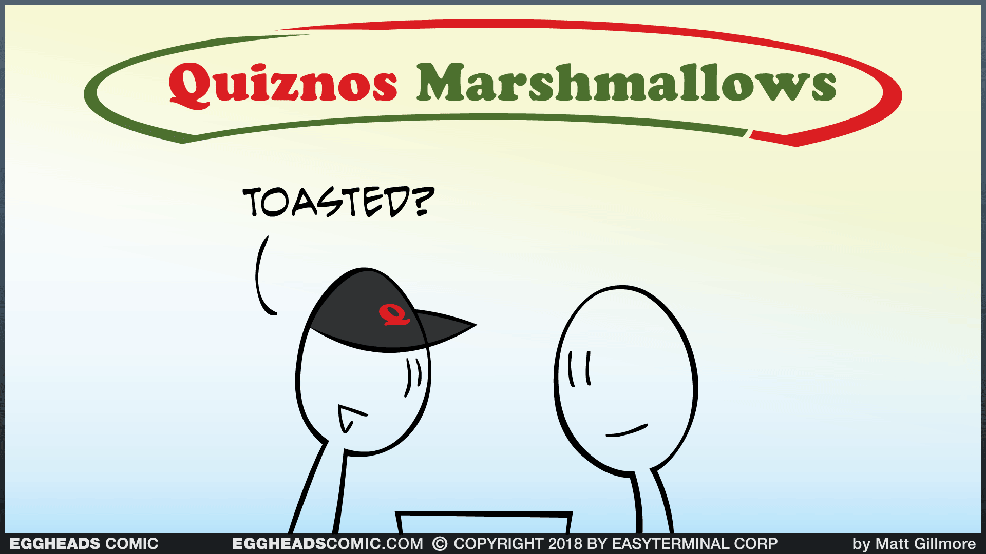 Webcomic Eggheads Comic Strip 118 Quiznos