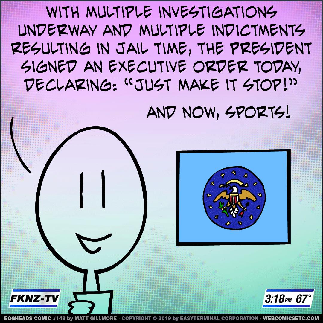 Webcomic Eggheads Comic Strip 149 Executive Order