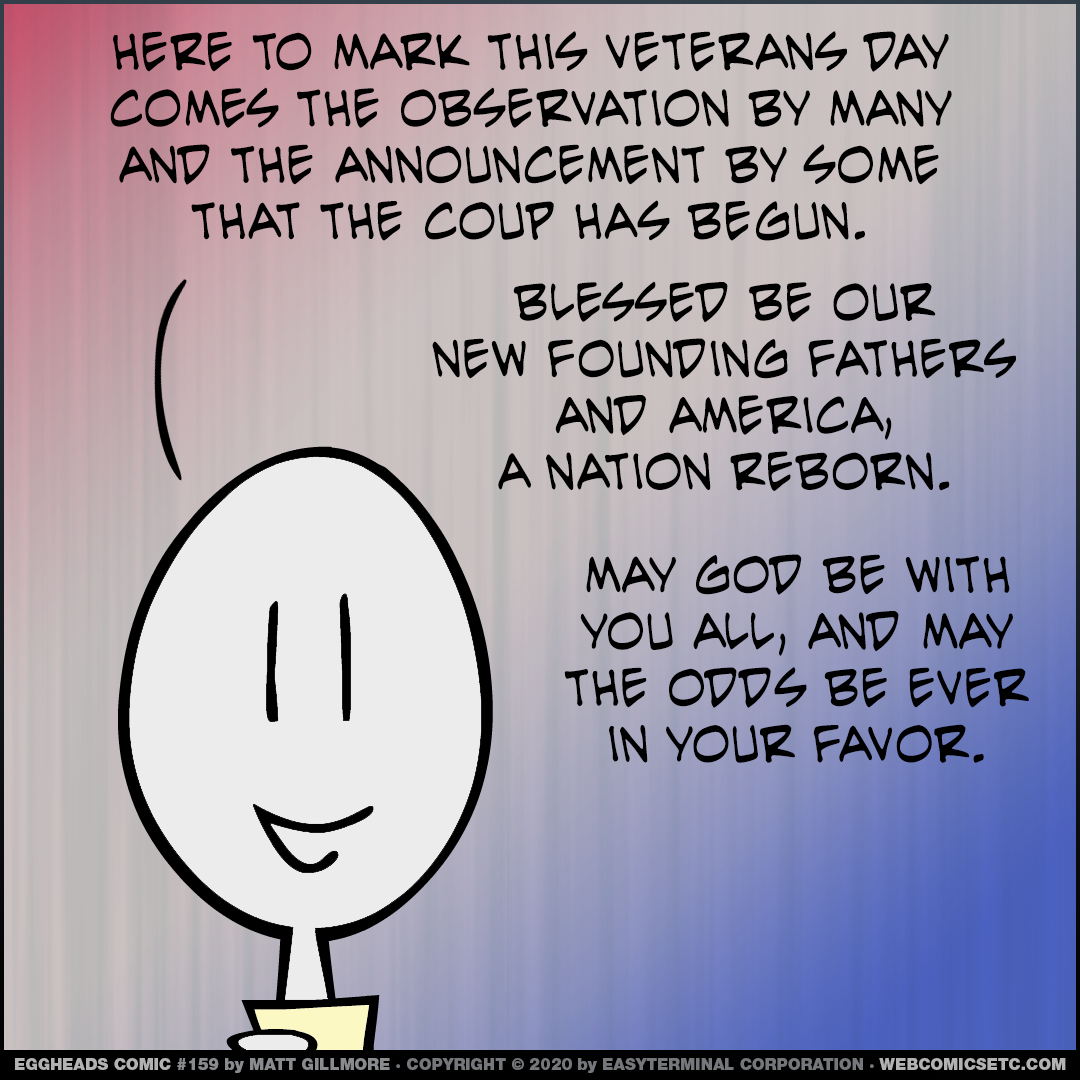 Webcomic Eggheads Comic Strip 159 Veterans Day Coup