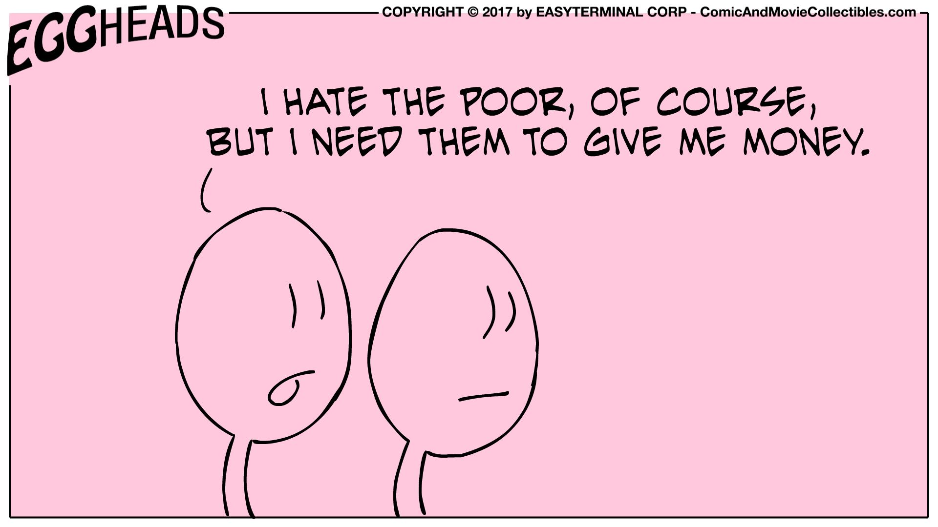 Webcomic Eggheads Comic Strip 003 The Poor